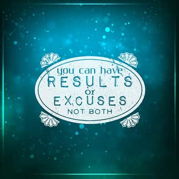 Results or excuses picture